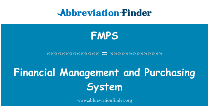 FMPS: Financial Management and Purchasing System