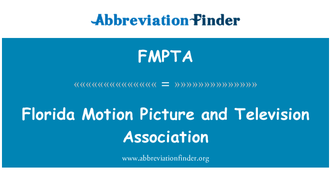 FMPTA: Florida Motion Picture and Television Association