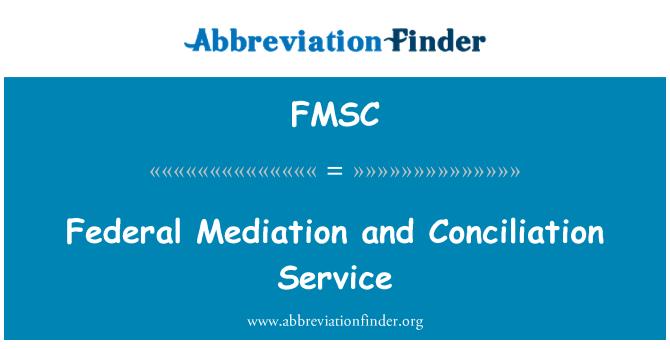FMSC: Federal arabuluculuk ve uzlaştırma Servisi