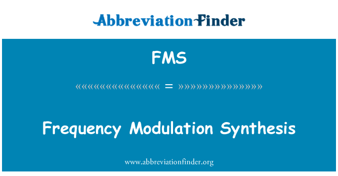 FMS: Frequency Modulation Synthesis
