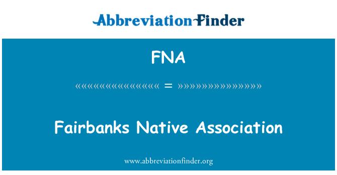 FNA: Fairbanks Native Association