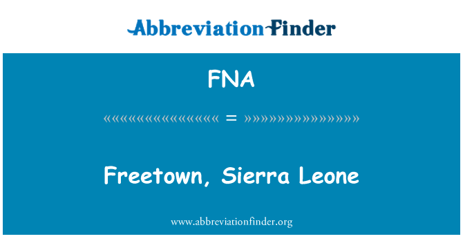 FNA: Freetown, Sierra Leone