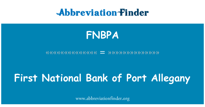 FNBPA: First National Bank of Port Allegany