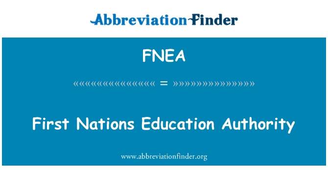 FNEA: First Nations Education Authority