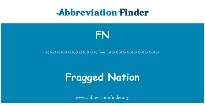 FN: Fragged Nation