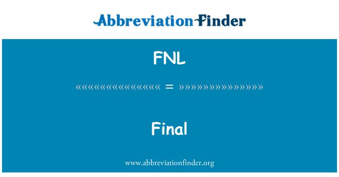 FNL: Final
