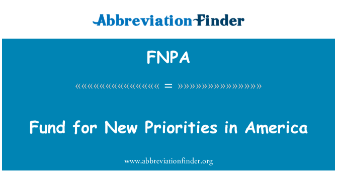 FNPA: Fund for New Priorities in America