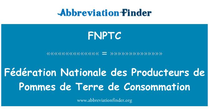 FNPTC: Fédération Nationale des Producteurs de Pommes de Terre de Consommation