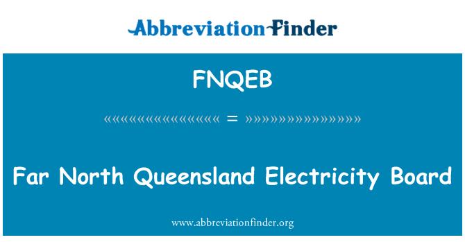 FNQEB: Far North Queensland Electricity Board
