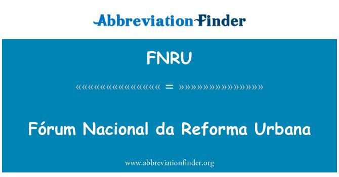 FNRU: Fórum Nacional da Reforma Urbana