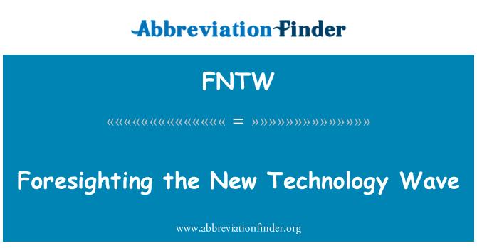 FNTW: 前瞻性新技术浪潮