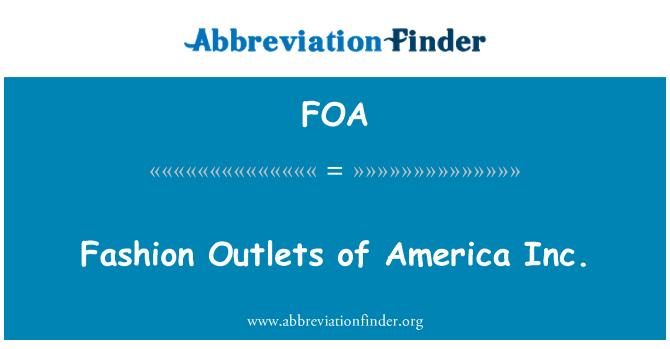 FOA: Fashion Outlets of America Inc.