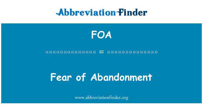 FOA: Fear of Abandonment