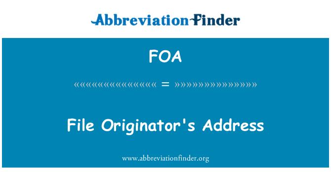 FOA: File Originator's Address
