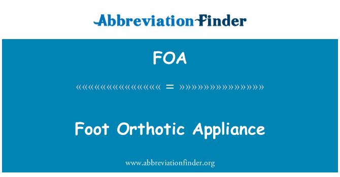 FOA: Foot Orthotic Appliance
