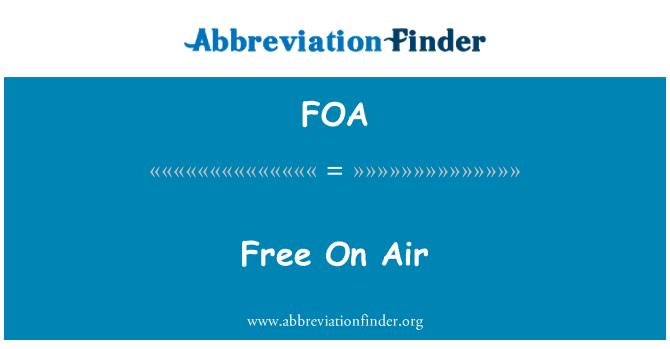 FOA: Free On Air