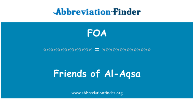 FOA: Friends of Al-Aqsa