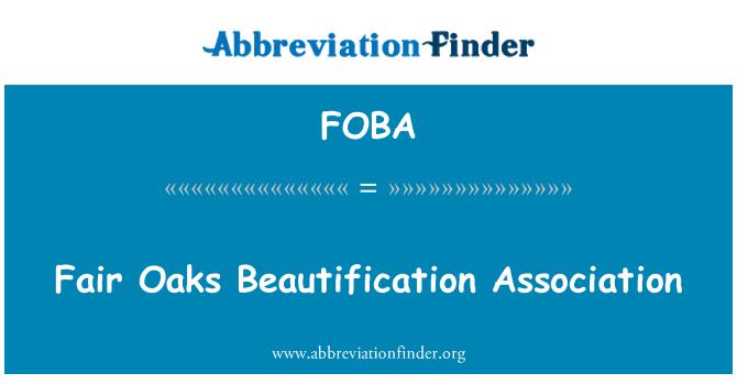 FOBA: Asociación de embellecimiento de Fair Oaks