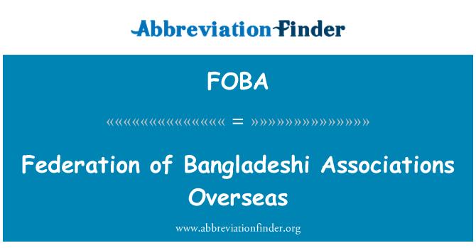 FOBA: Federación de asociaciones de Bangladesh en el extranjero