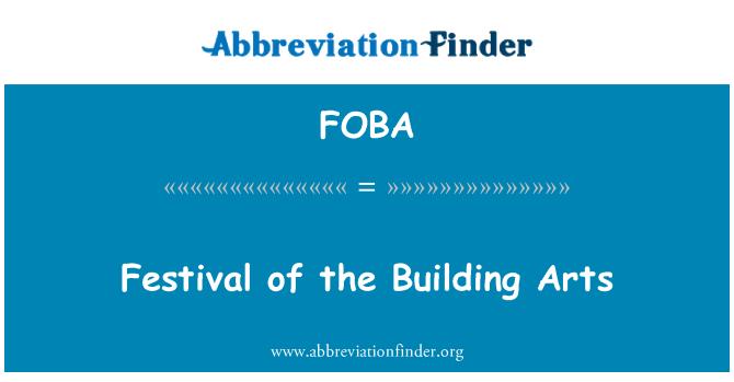 FOBA: Festival de las artes del edificio
