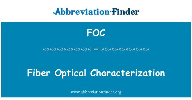FOC: Fiber Optical Characterization