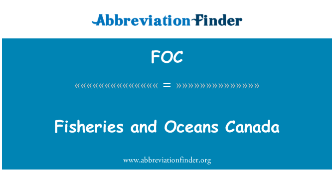 FOC: Fisheries and Oceans Canada