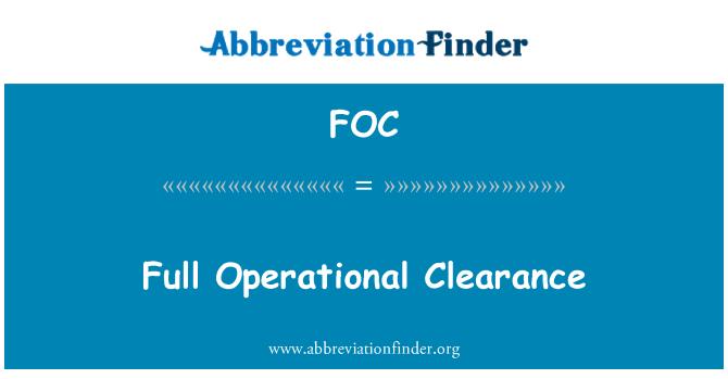 FOC: Full Operational Clearance