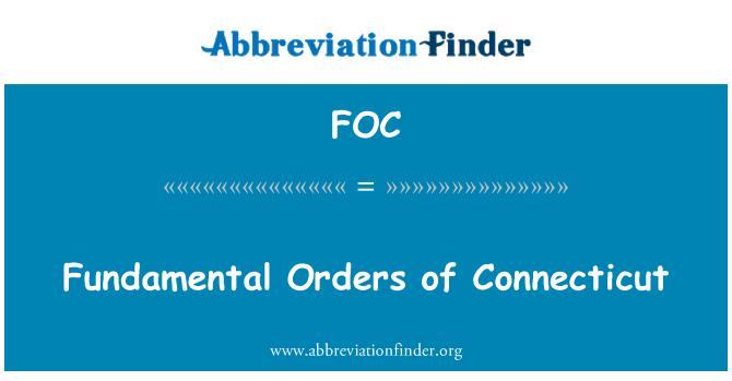 FOC: Fundamental Orders of Connecticut