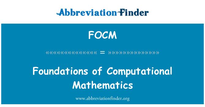 FOCM: Foundations of Computational Mathematics