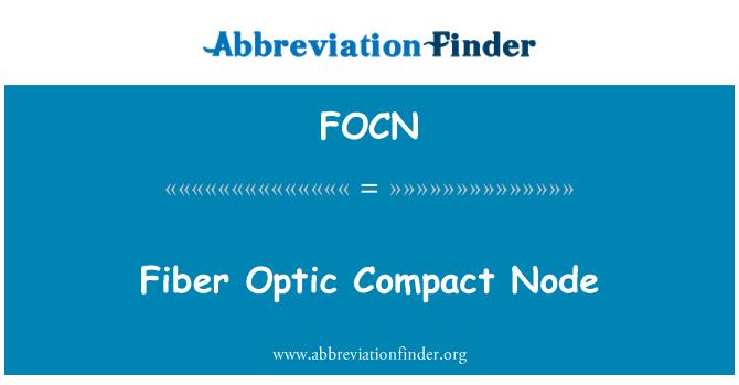 FOCN: Fiber Optic Compact Node