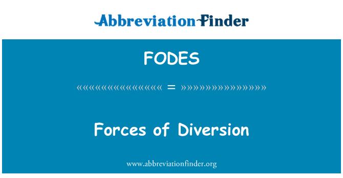 FODES: Forces of Diversion