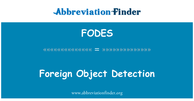 FODES: Foreign Object Detection