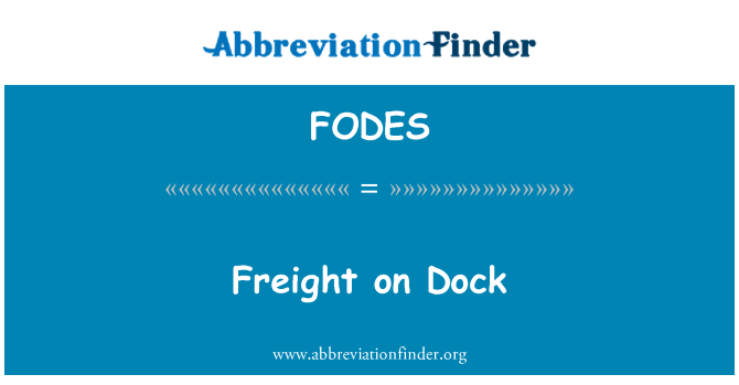 FODES: Freight on Dock