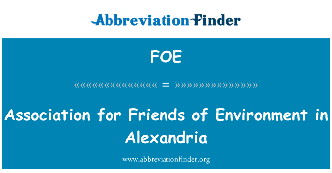 FOE: Association for Friends of Environment in Alexandria