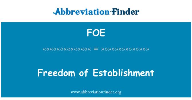 FOE: Freedom of Establishment