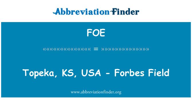 FOE: Topeka, KS, USA - Forbes Field