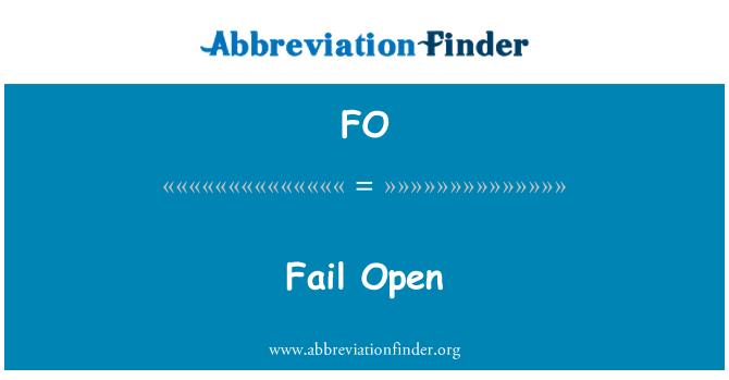 FO: Fail Open