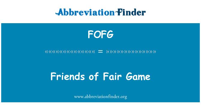 FOFG: Friends of Fair Game