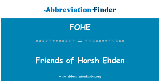 FOHE: 朋友的 Horsh 埃赫登