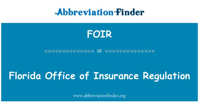 FOIR: Florida Office of Insurance Regulation