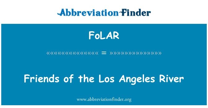 FoLAR: Friends of the Los Angeles River