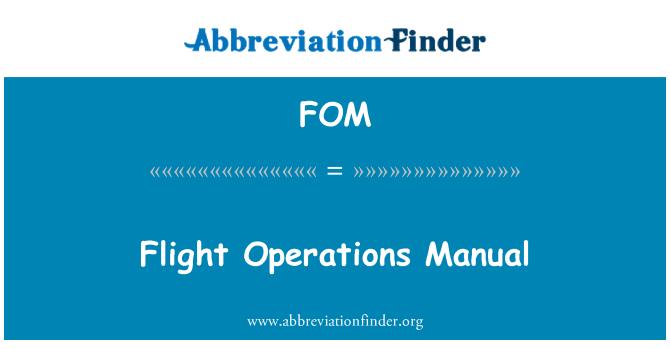 FOM: Flight Operations Manual