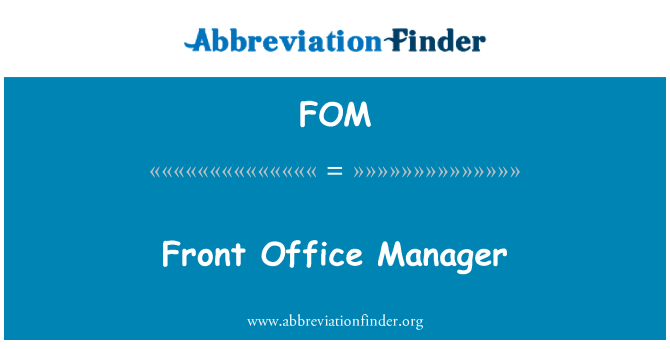 FOM: Front Office Manager
