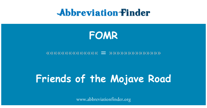 FOMR: Friends of the Mojave Road