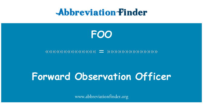 FOO: Forward Observation Officer