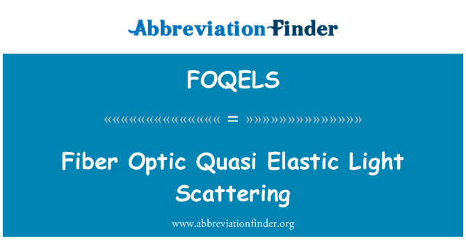 FOQELS: Fibra óptica cuasi elástico dispersión de la luz