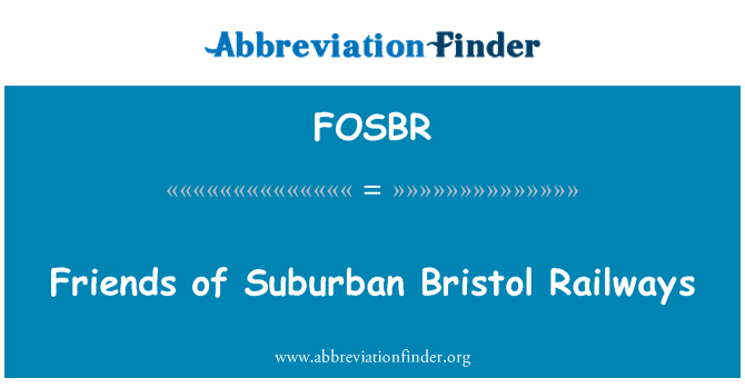 FOSBR: Friends of Suburban Bristol Railways