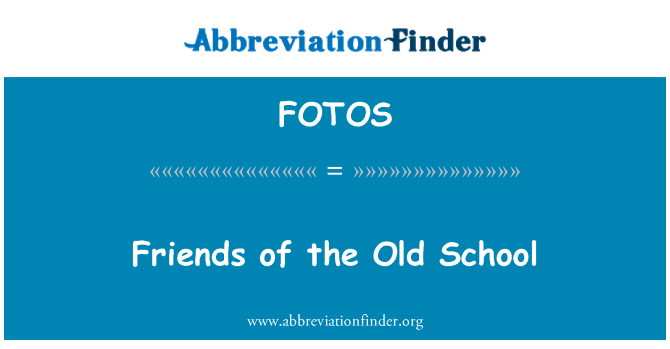 FOTOS: Friends of the Old School
