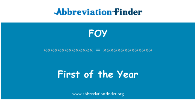 FOY: First of the Year