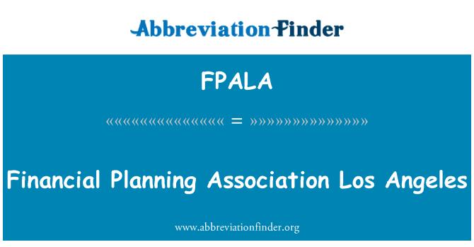 FPALA: Financial Planning Association Los Angeles